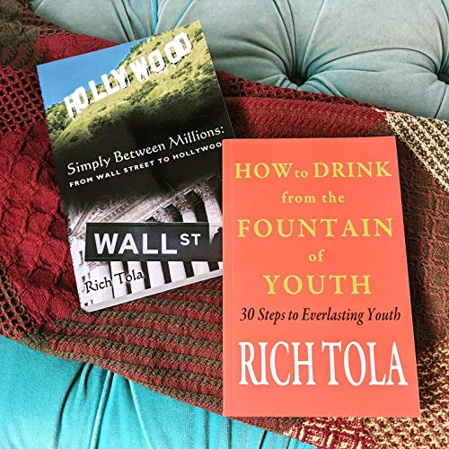 How to Drink from the Fountain of Youth Audiobook By Rich Tola cover art
