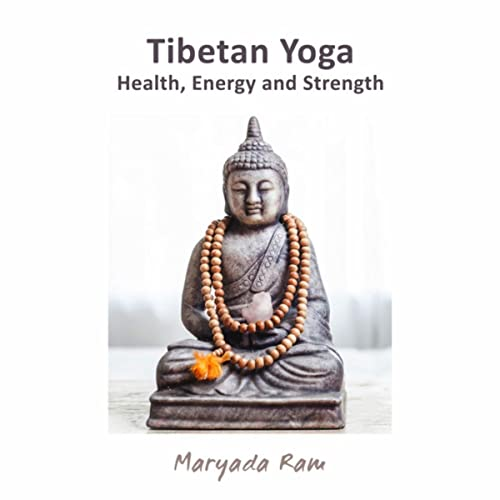 Tibetan Yoga - Health, Energy and Strength by Maryada Ram on ...