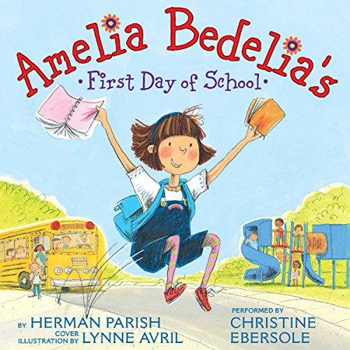 Amelia Bedelia's First Day of School audiobook cover art