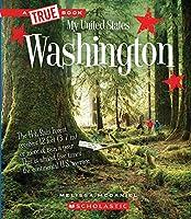 Washington (True Book: My United States)