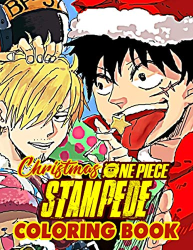 One Piece Stampede Christmas Coloring Book: Exclusive Adults Coloring Books With Crayons