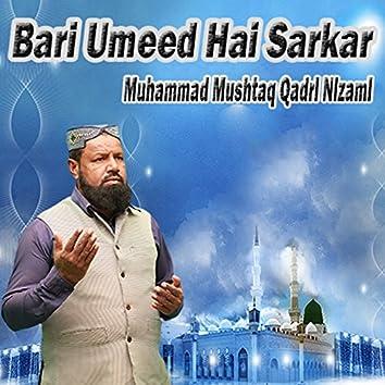 Bari Umeed Hai Sarkar