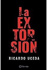 La extorsión (Fuera de colección) (Spanish Edition) Format Kindle