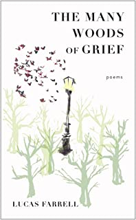 The Many Woods of Grief: Poems (Juniper Prize for Poetry)