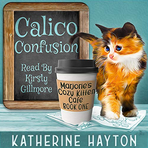 Calico Confusion audiobook cover art