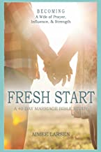 Fresh Start: 40 Day Marriage Devotional