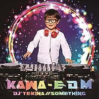 KAWA - E D M