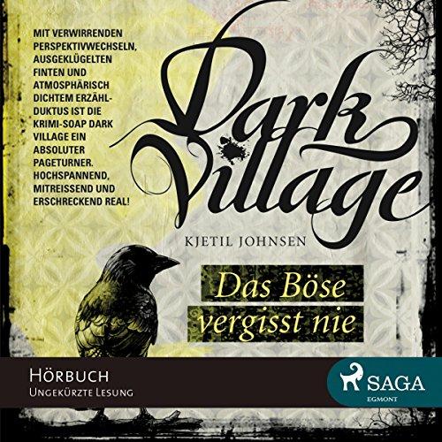 Das Böse vergisst nie (Dark Village 1) Titelbild