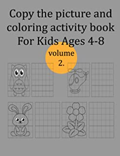 Copy Picture Coloring Book For Kids Ages 4-8Copy Picture Coloring Book Toddlers volume 2.: Copy the picture and coloring a...