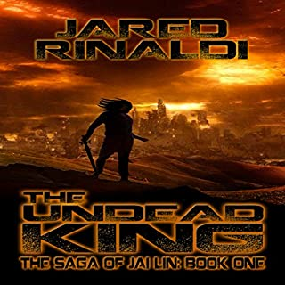 The Undead King     The Saga of Jai Lin, Book One              By:                                                                                                                                 Jared Rinaldi                               Narrated by:                                                                                                                                 Shawn Saavedra                      Length: 8 hrs and 5 mins     9 ratings     Overall 3.7