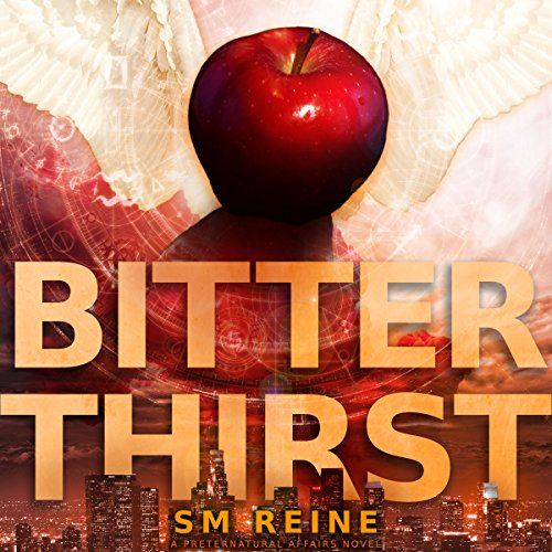 Bitter Thirst: An Urban Fantasy Novel (Preternatural Affairs Book 8) audiobook cover art