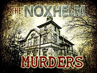The Noxhelm Murders: a Murder Mystery Game