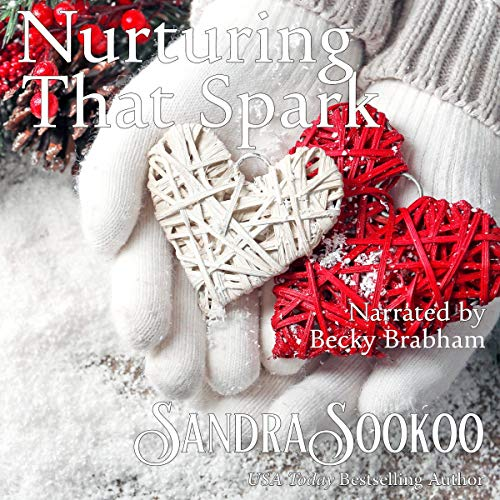 Nurturing That Spark Audiobook By Sandra Sookoo cover art