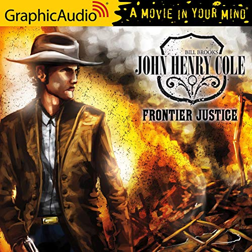 Frontier Justice [Dramatized Adaptation] cover art