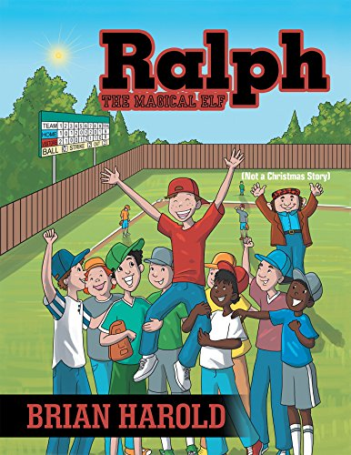 Ralph the Magical Elf: Not a Christmas Story