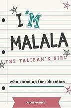 I'm Malala: The Taliban's girl who stood up for education