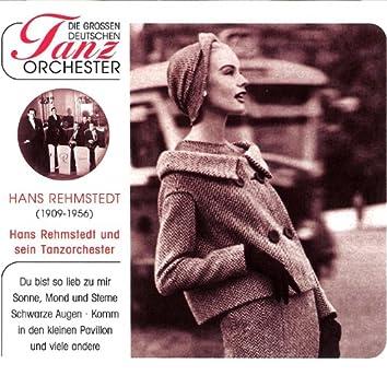 Hans Rehmstedt Und Sein Tanzorchester Hans Rehmstedt