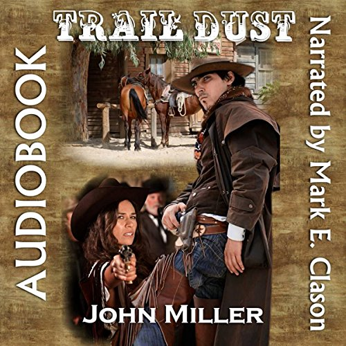 Trail Dust audiobook cover art