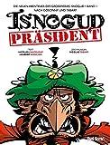 Die neuen Abenteuer des Großwesirs Isnogud 1 - Präsident Isnogud
