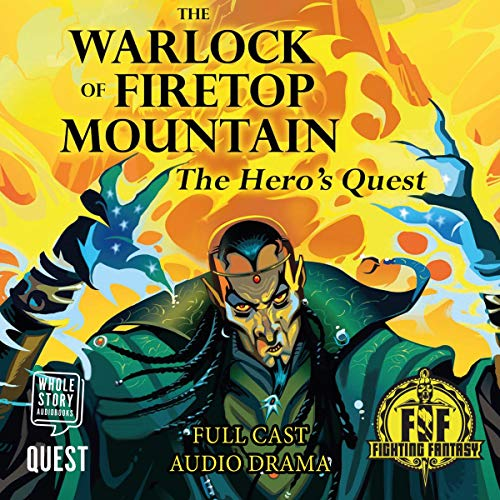 The Warlock of Firetop Mountain: The Hero's Quest audiobook cover art