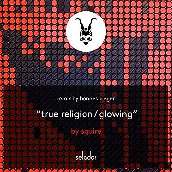 True Religion / Glowing