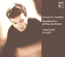 Couperin: Quatrieme Livre De Pieces De Clavecin 4th Book for Harpsichord