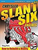 Chrysler Slant Six Engines: How to Rebuild and Modify