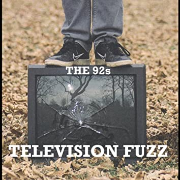 Television Fuzz