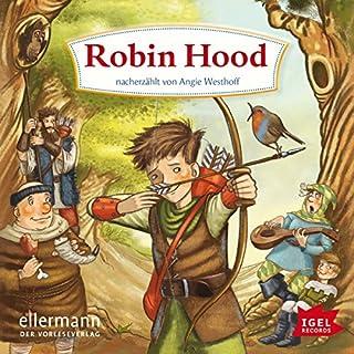 Robin Hood                   Autor:                                                                                                                                 Angie Westhoff                               Sprecher:                                                                                                                                 Romanus Fuhrmann                      Spieldauer: 2 Std. und 11 Min.     5 Bewertungen     Gesamt 5,0