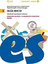 Permalink to Mas rico. Libro del alumno-Cuaderno de ejercicios. Per la Scuola media. Con CD Audio formato MP3. Con e-book. Con espansione online: 2 PDF