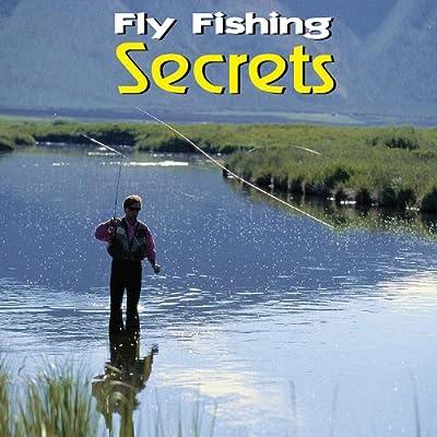 Fly Fishing Secrets by Mind Kontrol