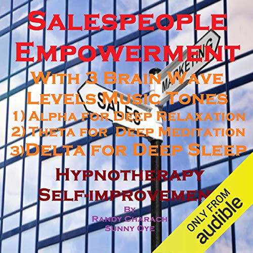 Salespeople Empowerment with Three Brainwave Music Recordings cover art