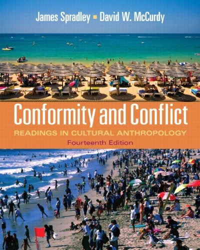 Conformity and Conflict: Readings in Cultural Anthropology Plus MyAnthroLab with eText -- Access Card Package (14th Edit
