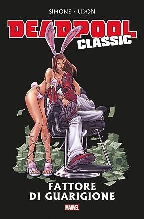 Fattore di guarigione. Deadpool classic: 14