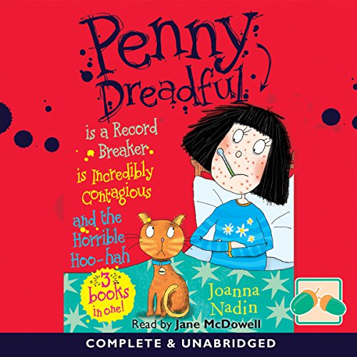 Penny Dreadful Is a Record Breaker & Is Incredibly Contagious & and the Horrible Hoo-Hah audiobook cover art