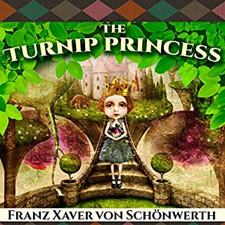The Turnip Princess and Other Newly Discovered Fairy Tales audiobook cover art