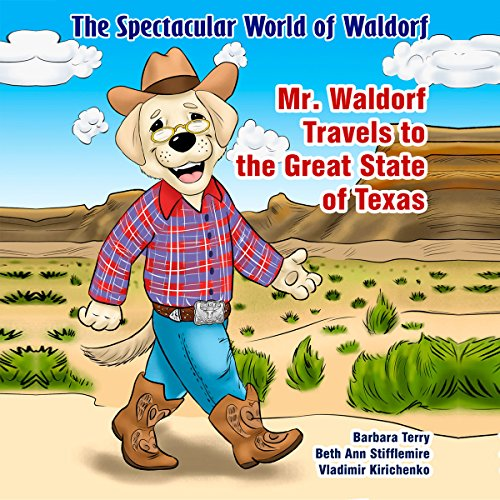The Spectacular World of Waldorf: Mr. Waldorf Travels to the Great State of Texas Titelbild