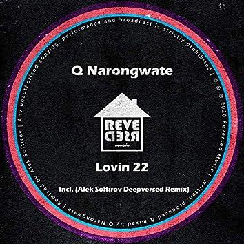 Lovin 22 (Incl. Alek Soltirov Deepversed Remix)