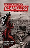 Blameless: Book 3 of The Parasol Protectorate...