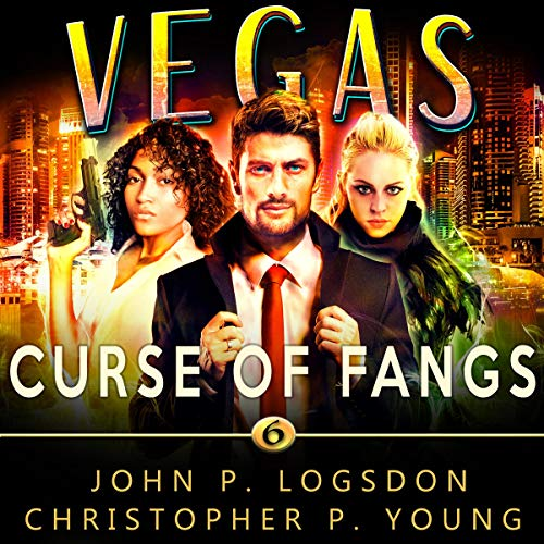 Curse of Fangs: An Ian Dex Supernatural Thriller Book 6 (Las Vegas Paranormal Police Department) audiobook cover art