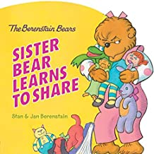 Sister Bear Learns to Share