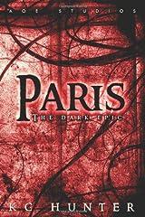 Paris: The Dark Epic Paperback