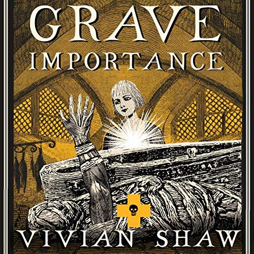 Grave Importance: A Dr Greta Helsing Novel