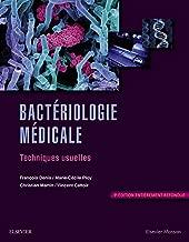 Bactériologie médicale: Techniques usuelles (French Edition)