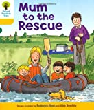 Oxford Reading Tree: Level 5: More Stories B: Mum to Rescue