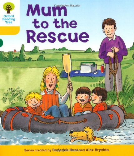 Oxford Reading Tree: Level 5: More Stories B: Mum to Rescueの詳細を見る
