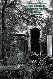 Der Dorotheenstädtische Friedhof. Die Begräbnisstätten an
