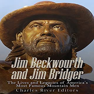 Jim Beckwourth and Jim Bridger: The Lives and Legacies of America's Most Famous Mountain Men Titelbild