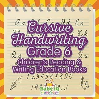 Cursive Handwriting Grade 6 : Children's Reading & Writing Education Books