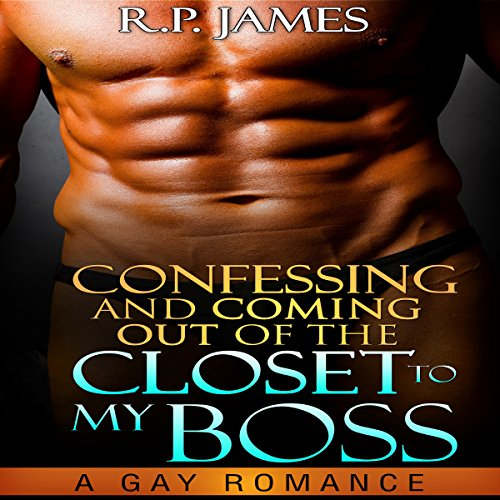 Confessing and Coming out of the Closet to My Boss audiobook cover art